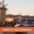 Norte e Matosinhos